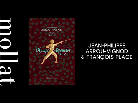 Jean-Philippe Arrou-Vignod & François Place - Olympe de Roquedor