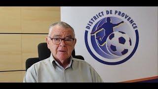 Les enjeux et les objectifs du District de Provence Saison 2018/2019