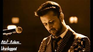 Evergreen song by ATIF ASLAM