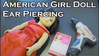 AG American Girl Doll Ear Piercing How To