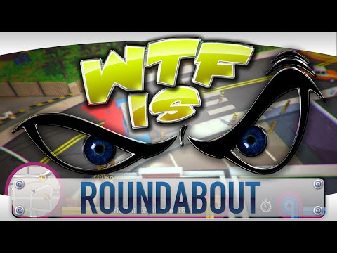 ► WTF Is... - Roundabout ? video thumbnail