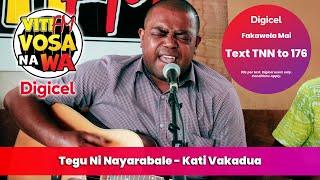 Tegu Ni Nayarabale - Kaji Vakadua, Calidi Vaka Va (VitiFM Vosa Na Wa)