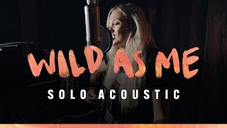 "Meghan Patrick ""Wild As Me"" (Acoustic)"