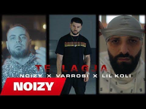 Noizy x Varrosi x Lil Koli  Te Lagja