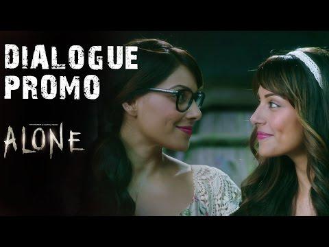 'Anjana Aur Sanjana Rooh Se Bhi Ek Doosre Ke Saath Jude Hue Hain' - Dialogue Promo | Alone