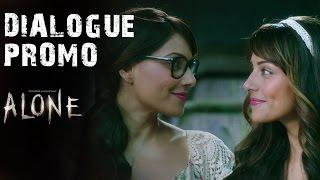 'Anjana Aur Sanjana Rooh Se Bhi Ek Doosre Ke Saath Jude Hue Hain' - Dialogue Promo 2 - Alone