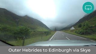 Outer Hebrides To Edinburgh Via The Isle Of Skye & Dalwhinnie A9