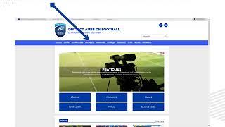 Présentation du nouveau site de District Aube de Football