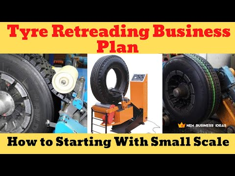 , title : 'Tyre Retreading Business Idea in Small Scale | How to Start Tyre Remoulding Business