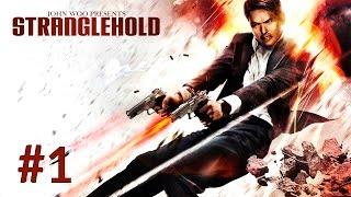 Stranglehold | #1 | PC | Full HD | Let's Play | Español