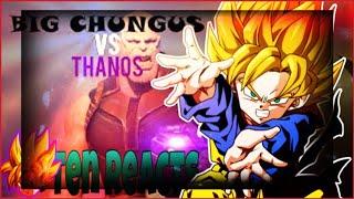 Thanos Vs Big Chungus Reaction Th Clip