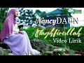 Download Lagu Astaghfirullah Akustik - NancyDAUN Lirik Mp3 Free