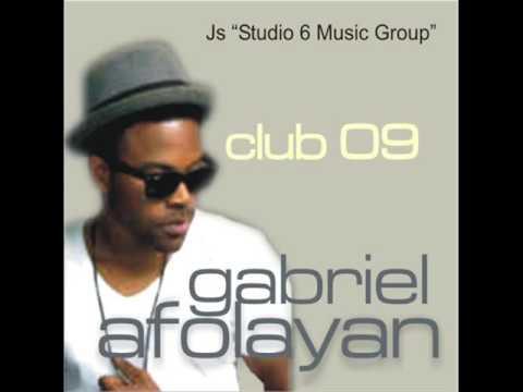 Gabriel Afolayan (G-Fresh) - Club 09 (Audio)