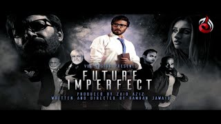 Future Imperfect | Trailer 02 | Pakistani Telefilm | Aaj Entertainment