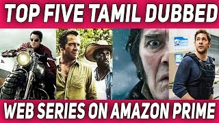 Top 5 Tamil Dubbed Web Series On Amazon Prime | #Nettv4u