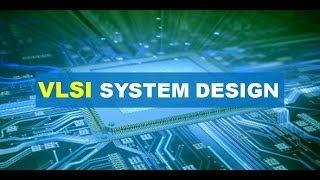 Introduction to VLSI System Design