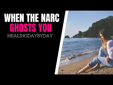 Ghosted? Why Narcissists Ghost You (Self-Help for Dealing with a