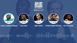 UNDISPUTED Audio Podcast (03.29.19) with Skip Bayless, Shannon Sharpe & Jenny Taft | UNDISPUTED