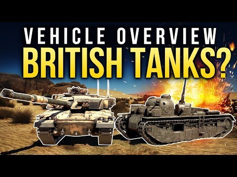 Vehicle overview: BRITISH TANKS / War Thunder