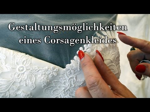 Gestaltungsmöglichkeiten eines Corsagenkleides