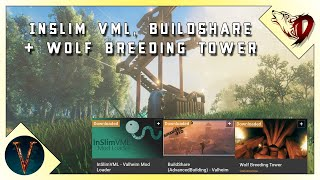 Building Mods Valheim Setting up InSlimVML Buildshare and Wolf Breeding Tower Simplified