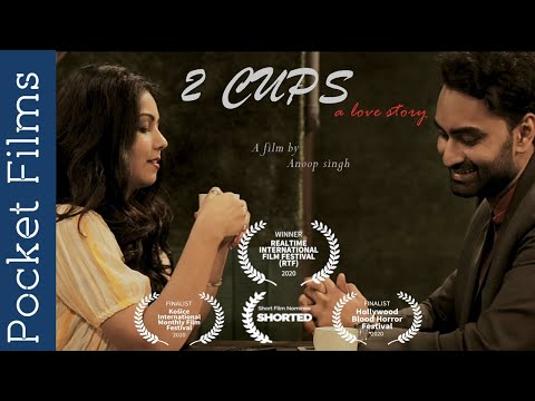 2 Cups - A Hindi romantic short film