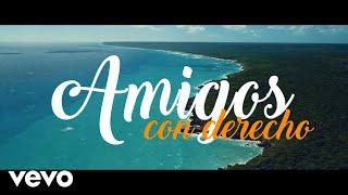 Amigos con Derecho (Letra) - Victor Manuelle (Video)