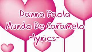Danna Paola-Mundo de caramelo lyrics