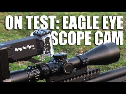 On test: Eagle Eye scope cam