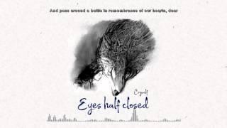 Crywolf - Eyes Half Closed (Official Lyrics Video)