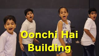 Oonchi Hai Building 2.0 Kids Dance | Bollywood Dance Choreography | Judwaa 2 | Deepak Tulsyan