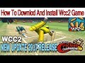 How To Downlod And Install Wcc2 Game in Pc And Android in Urdu /Hindi 2017