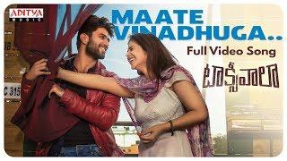 Maate Vinadhuga Full Video Song || Taxiwaala Movie || Vijay Deverakonda, Priyanka || Sid Sriram