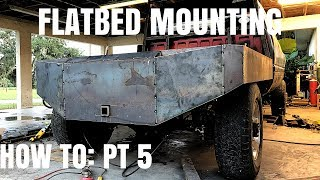 How To Build A Flatbed (PT 5) Flatbed Mounting!!!!