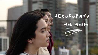 Hindia - Secukupnya (Lyric Video) - OST. Nanti Kita Cerita Tentang Hari Ini