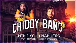 "Chiddy Bang - ""Mind Your Manners (feat. Travie McCoy & Icona Pop)"" [REMIX]"