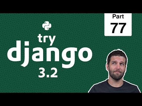 77 - View for Handling File or Image Uploads - Python & Django 3.2 Tutorial Series thumbnail