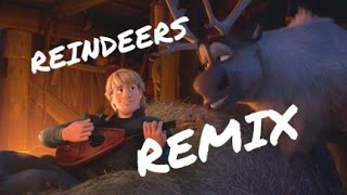 "FROZEN {Outtake Song} - ""Reindeers Remix"" HD"