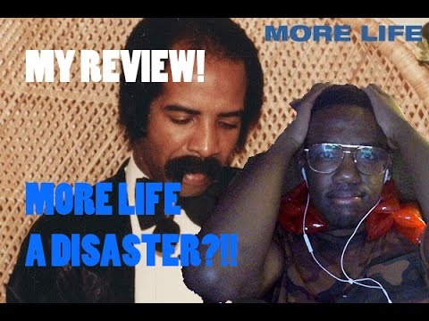 DRAKES MORE LIFE ALBUM A DISASTER?!!! [MY HONEST REVIEW]