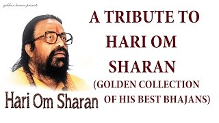 Top 10 Best Bhajans I HARI OM SHARAN Golden Collection