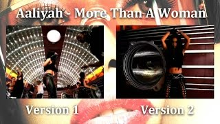 Aaliyah - More Than A Woman [2 Versions - Multi View]