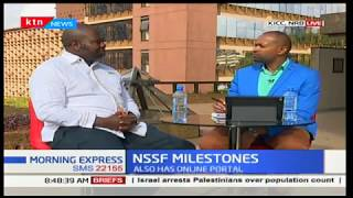 NSSF Milestone: It's focused on tapping in informal sector