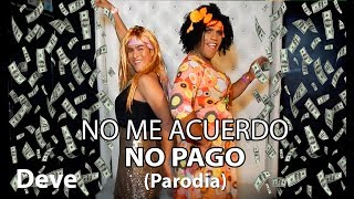 Thalía, Natti Natasha - No Me Acuerdo     No Me Acuerdo No Pago