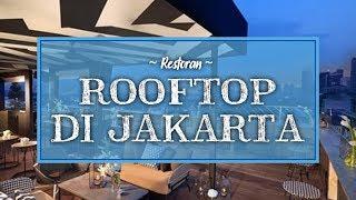 Restoran Rooftop di Jakarta untuk Liburan Akhir Pekan Romantis Bersama Pasangan