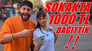 SOKAKTA 1000 TL PARA DAĞITMAK !!