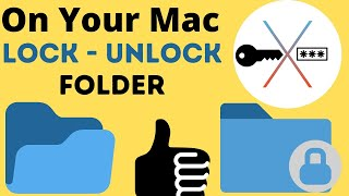 How to Lock Folder on MacBook Mac in 2021 [Password Protected]: Unlock on MacOS Big Sur, Catalina