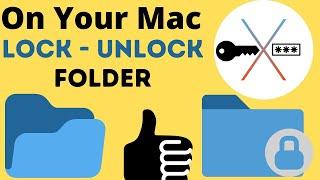How to Lock Folder on MacBook Mac in 2021 [Password Protected]: Unlock on MacOS Big Sur, Catalina