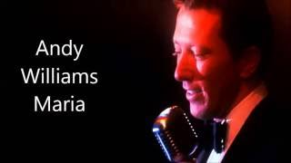 Andy Williams..........Maria.
