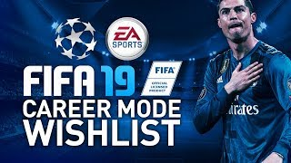 FIFA 19 CAREER MODE WISHLIST