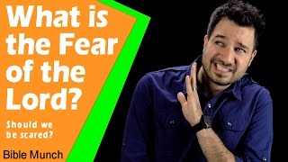 What is the Fear of the Lord     What is the Fear of God - Should we be scared?     Bible Devotion
